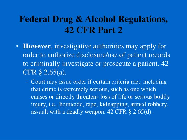 Federal Drug & Alcohol Regulations,