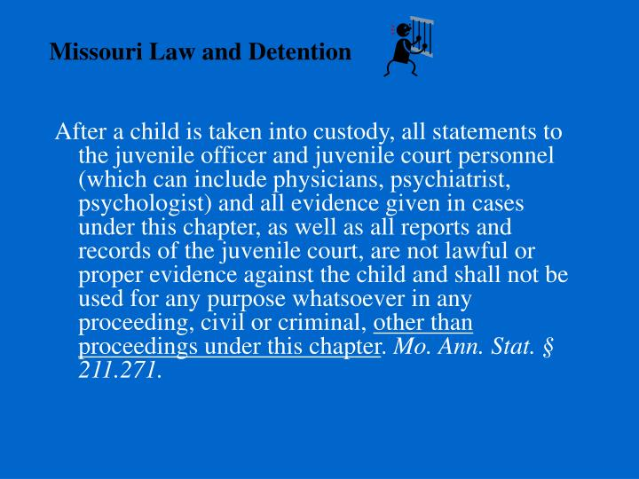 Missouri Law and Detention
