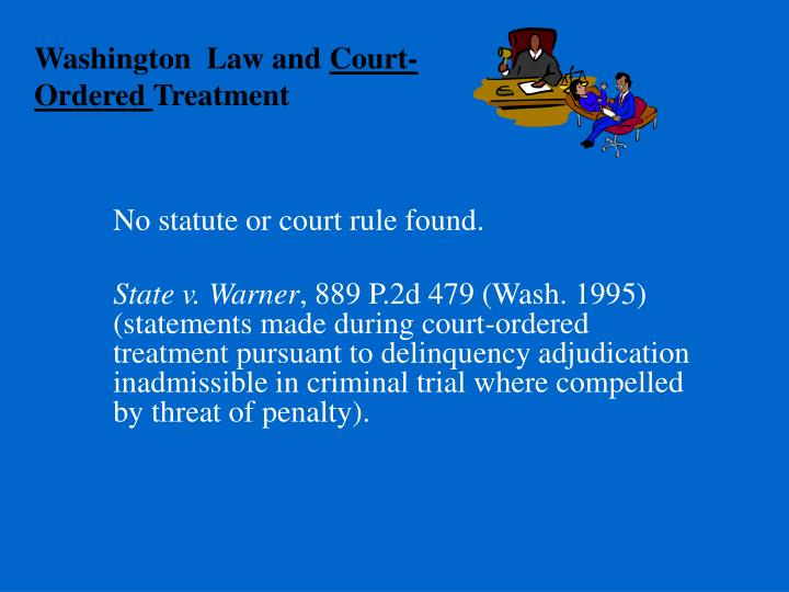 Washington  Law and