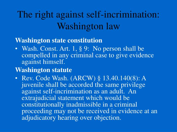 The right against self-incrimination: