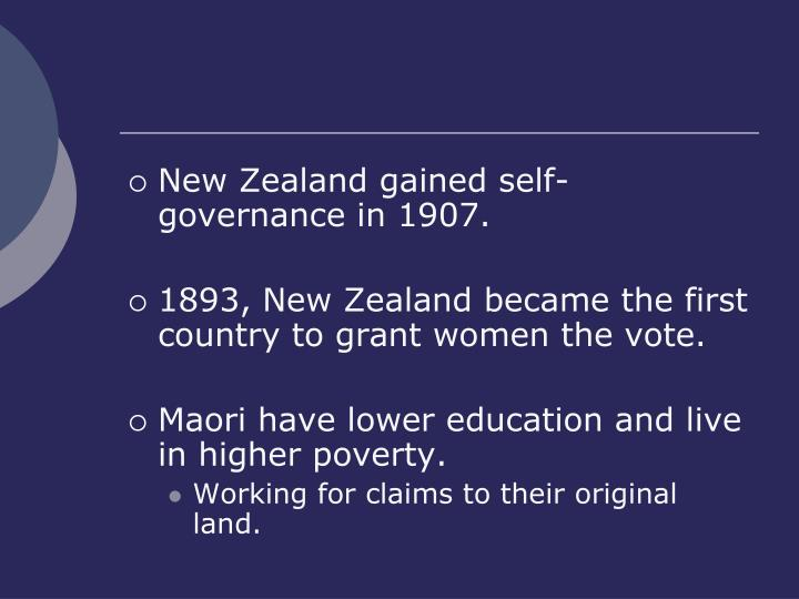 New Zealand gained self-governance in 1907.