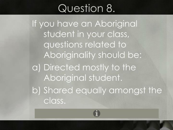 Question 8.