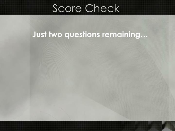 Score Check