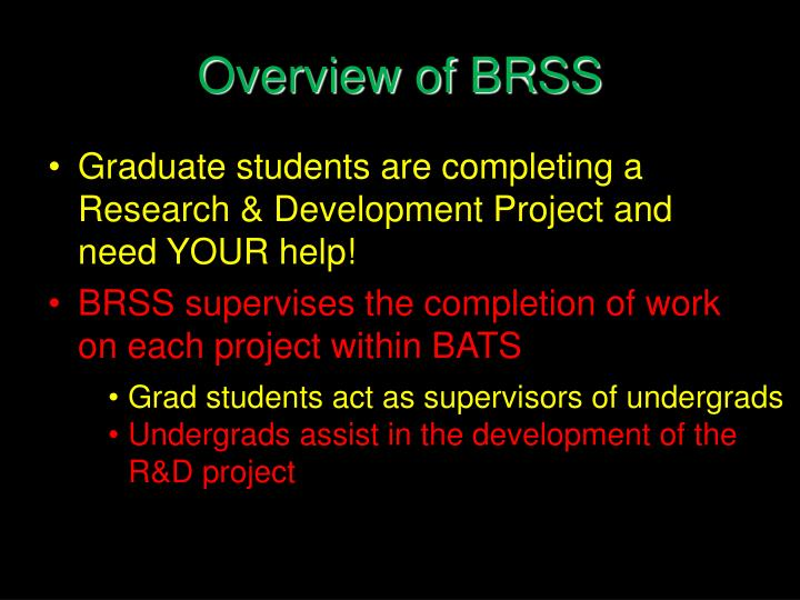 Overview of brss