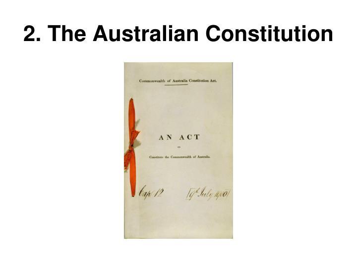 2. The Australian Constitution