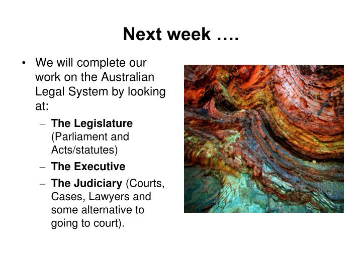 Next week ….