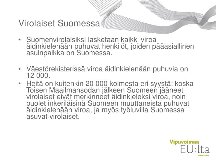 Virolaiset Suomessa