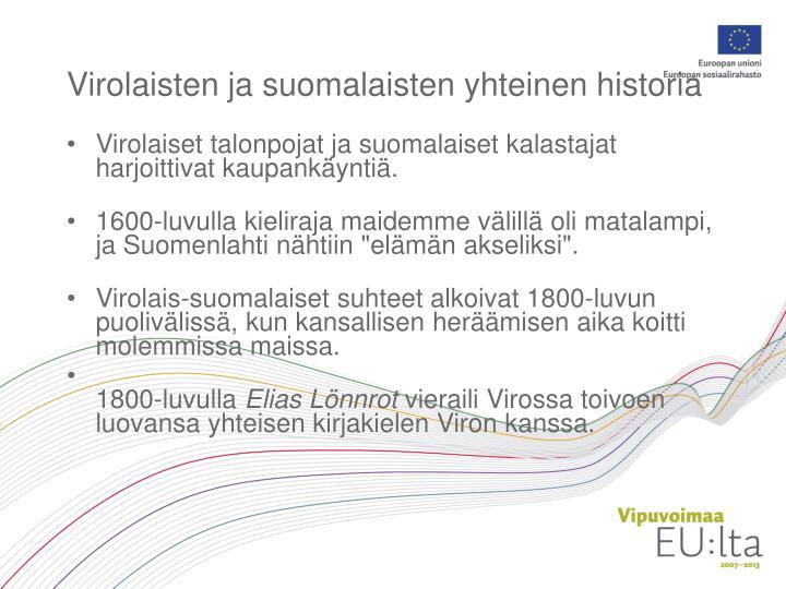 Virolaisten ja suomalaisten yhteinen historia
