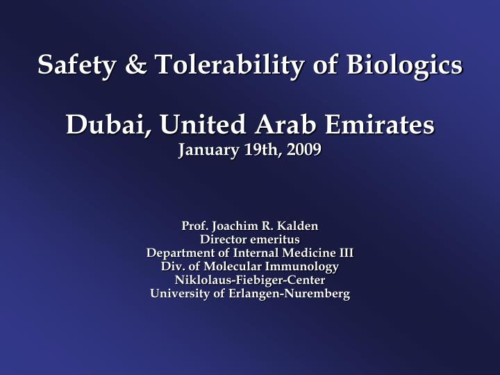 Safety & Tolerability of Biologics