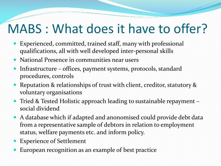 MABS : What does it have to offer?