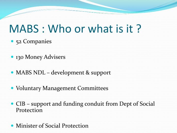 MABS : Who or what is it ?