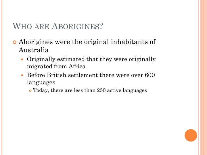 Who are Aborigines?