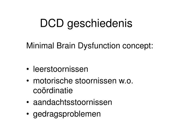 DCD geschiedenis