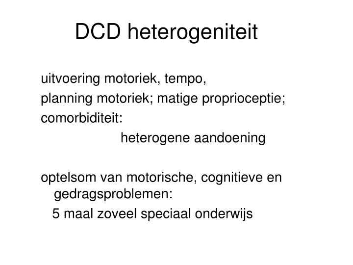 DCD heterogeniteit