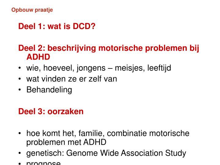 Deel 1: wat is DCD?