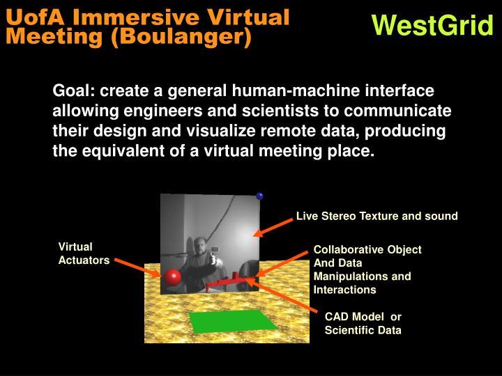 UofA Immersive Virtual Meeting (Boulanger)