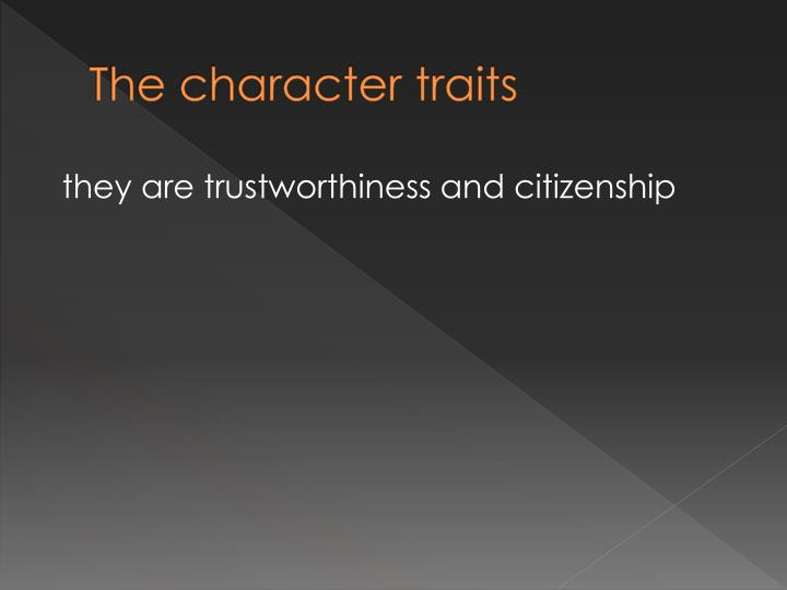 The character traits