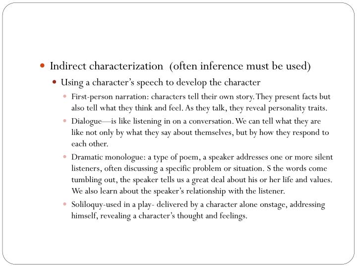Indirect characterization  (often inference must be used)