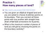 practice 1 how many pieces of land