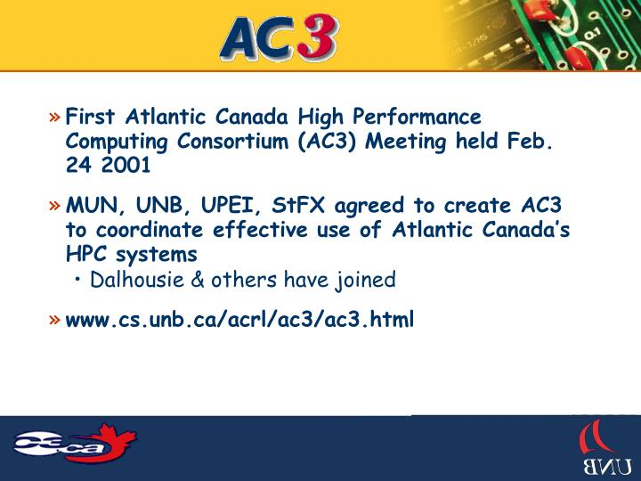 First Atlantic Canada High Performance Computing Consortium (AC3) Meeting held Feb. 24 2001