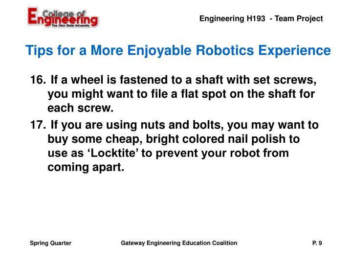 Tips for a More Enjoyable Robotics Experience