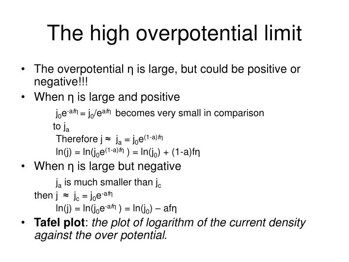 The high overpotential limit