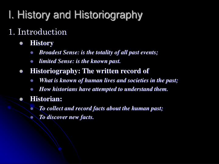 I history and historiography