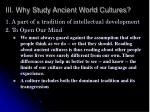 iii why study ancient world cultures