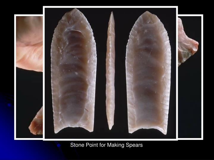 Stone Point for Making Spears