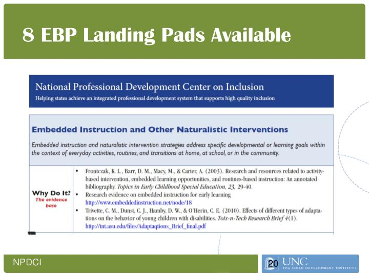 8 EBP Landing Pads Available