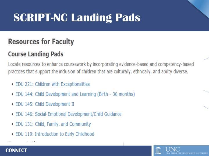 SCRIPT-NC Landing Pads