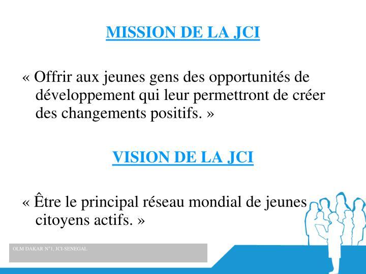 MISSION DE LA JCI