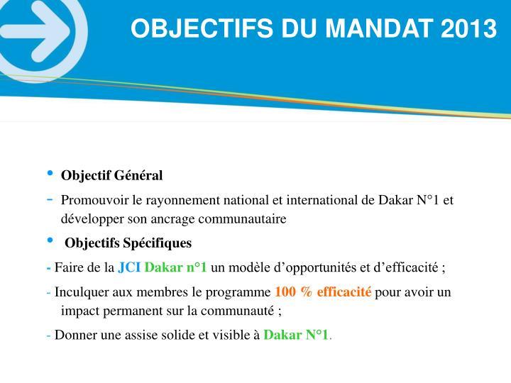OBJECTIFS DU MANDAT 2013