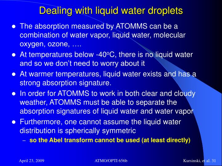 Dealing with liquid water droplets