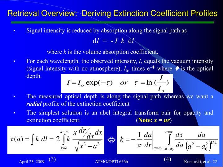 Retrieval Overview:  Deriving Extinction Coefficient Profiles