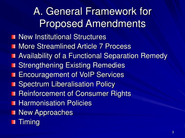 A general framework for proposed amendments