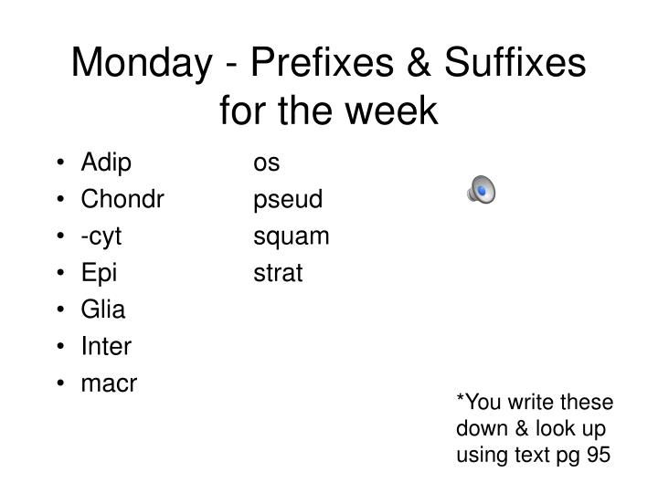 Monday prefixes suffixes for the week