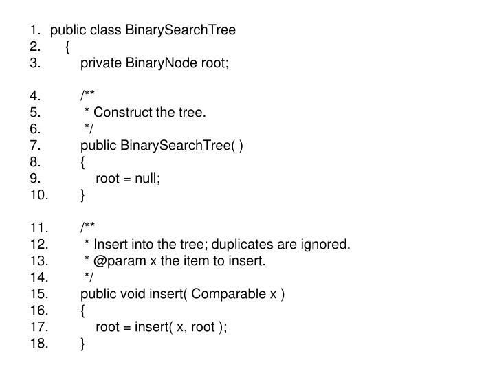 public class BinarySearchTree