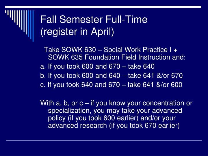 Fall Semester Full-Time