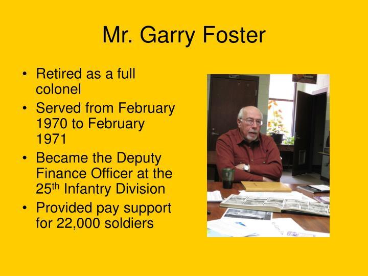 Mr. Garry Foster