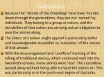 custodians