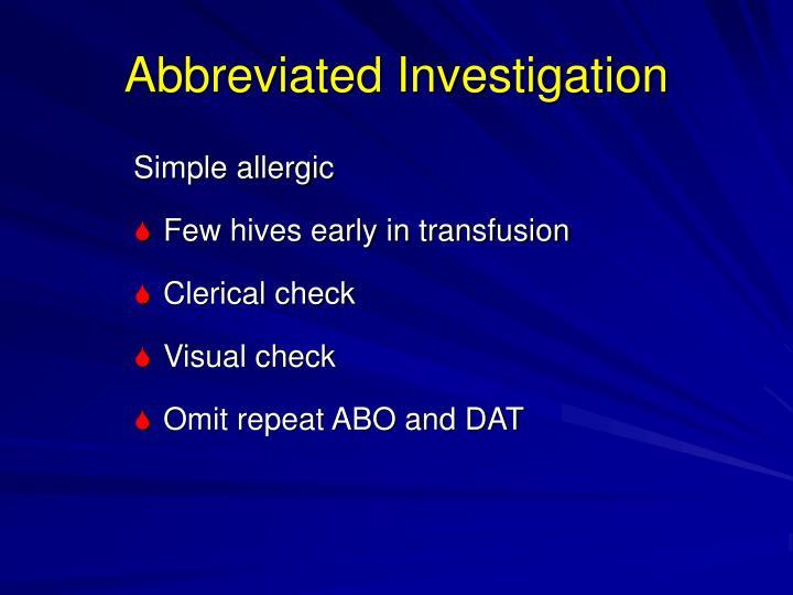 Abbreviated Investigation