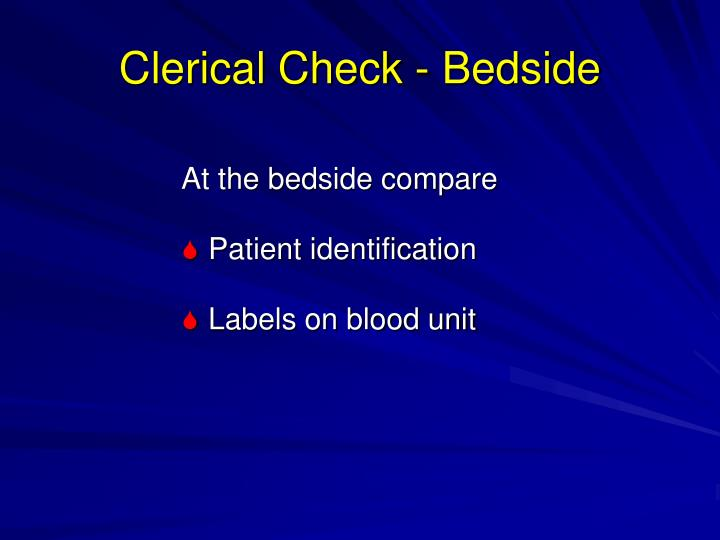 Clerical Check - Bedside