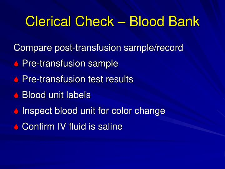 Clerical Check – Blood Bank