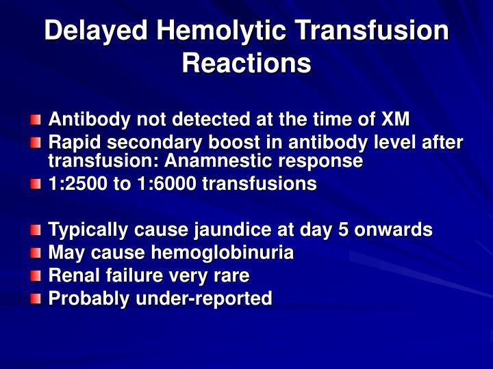 Delayed Hemolytic Transfusion
