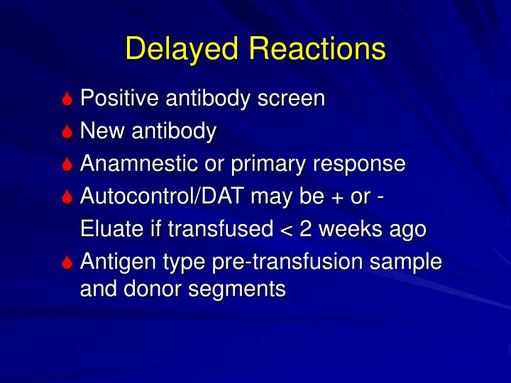 Delayed Reactions