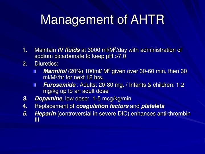 Management of AHTR