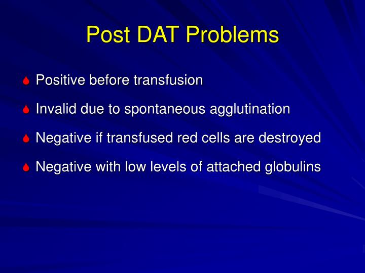 Post DAT Problems