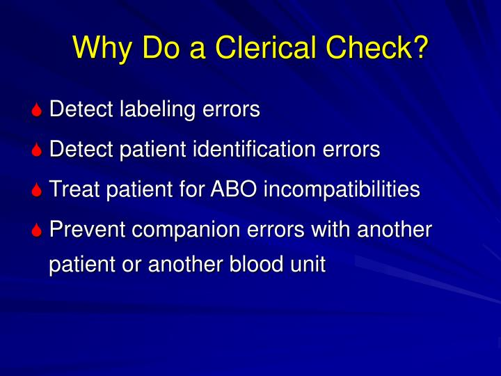 Why Do a Clerical Check?