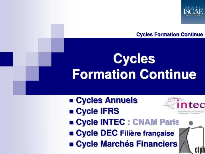 Cycles Formation Continue